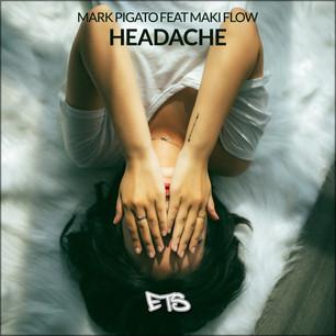 Mark Pigato feat. Maki Flow - Headache