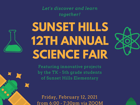 Sunset Hills 12th Annual Science Fair