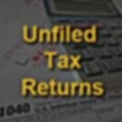 Unfiled Tax Rturns