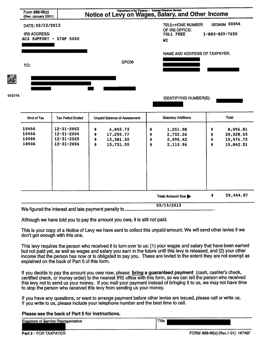 This is the wage levy order sent to your employer by the IRS.