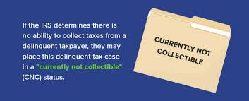 Currently not Collectible - IRS Financial Hardship