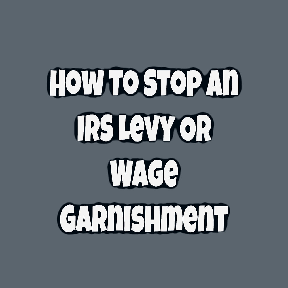 Stop IRS Garnishment