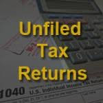Unfiled Tax Returns must be filed before a taxpayer can apply for a tax relief program.
