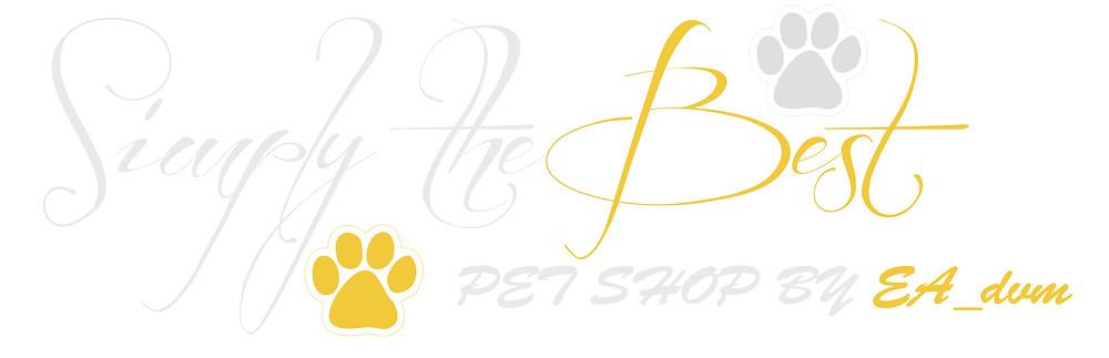 www.eapetshop.com Simply The Best Pet Shop