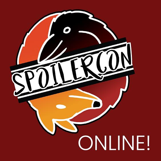 Spoilercon 2021 - ONLINE
