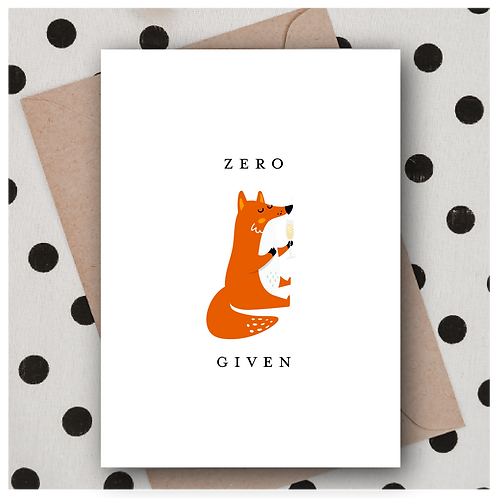 Zero F**ks Given
