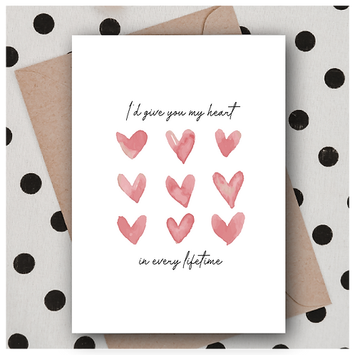 I'd give you my heart Valentine's Card