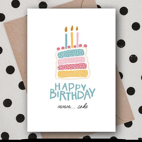 Happy Birthday Mmm... cake