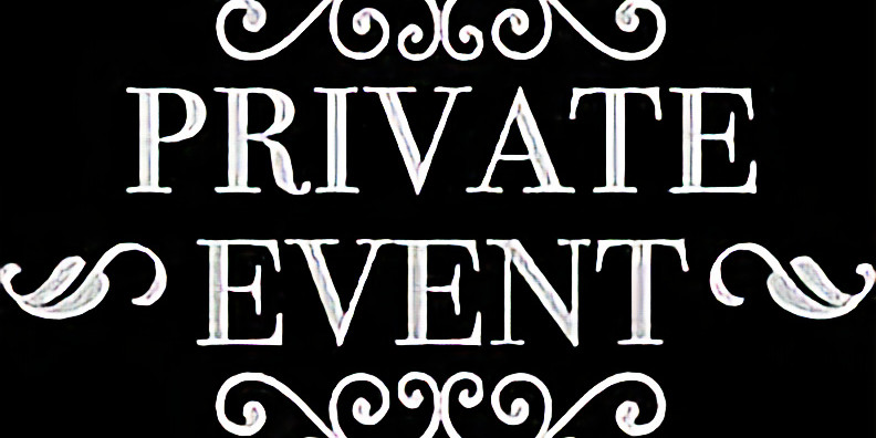 July 18th - Private Party