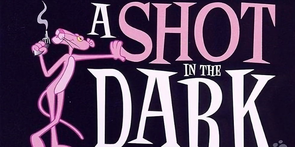 """Classic Movie Series: Pink Panther """"A Shot in the Dark"""""""