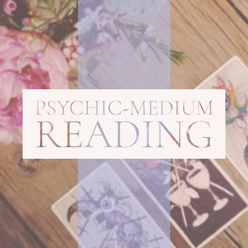 Psychic-Medium Reading  (Normally $100)