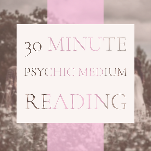30 Minute Private Reading (Normally $111)
