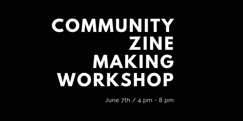 Community Zine Making Workshop