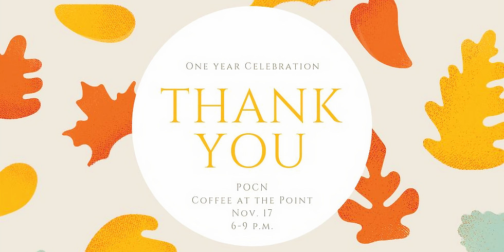 POCN 1st Year Celebration!