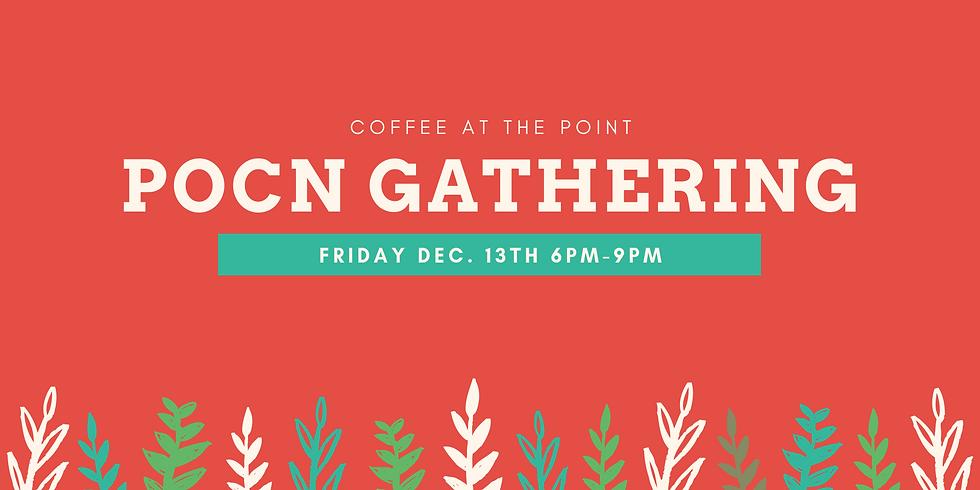 POCN December Monthly Gathering