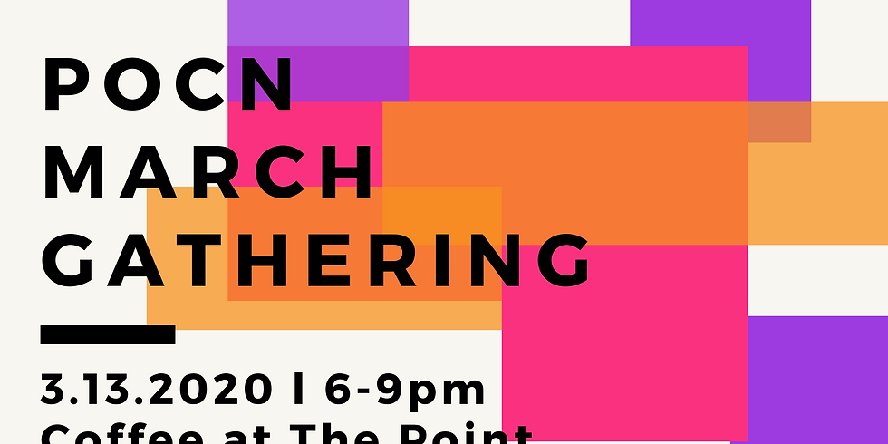 POCN March Monthly Gathering 2020