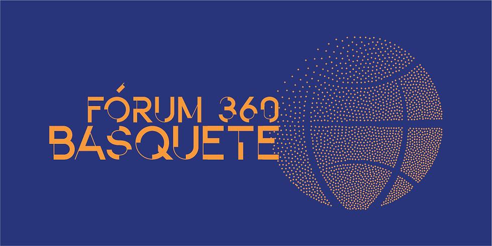 Fórum 360 Basquete: Cenário, Mercado e Mídias