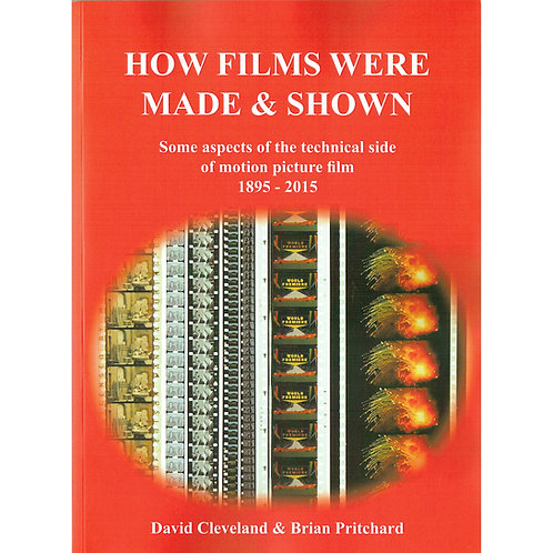 How Films were made and shown