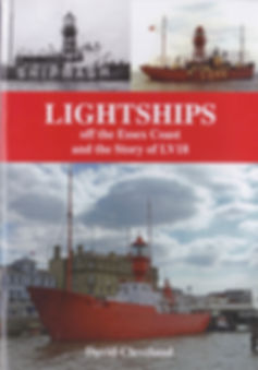Lightships off the Essex Coast Harwich