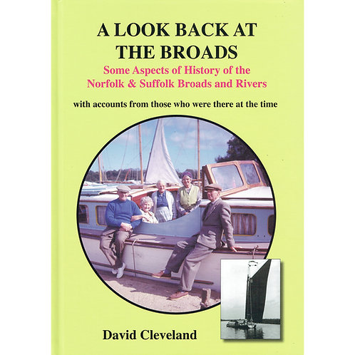 A Look Back at The Broads