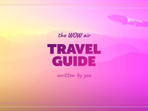 Als WOW air Travel Guide in drei Monaten um die ganze Welt