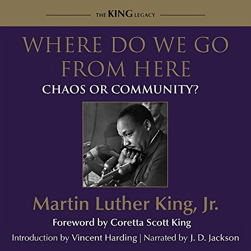 Where do we go form here? - Dr. Martin Luther King, Jr.
