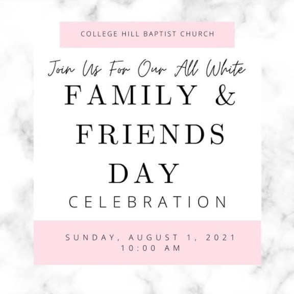 Family and Friends Day Celebration