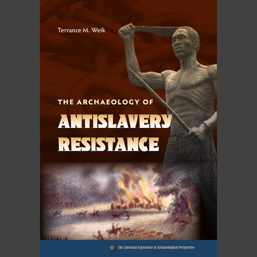 The archaeology of antislavery