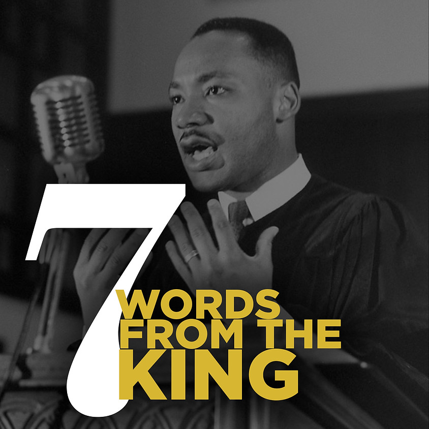 7 Words from the King