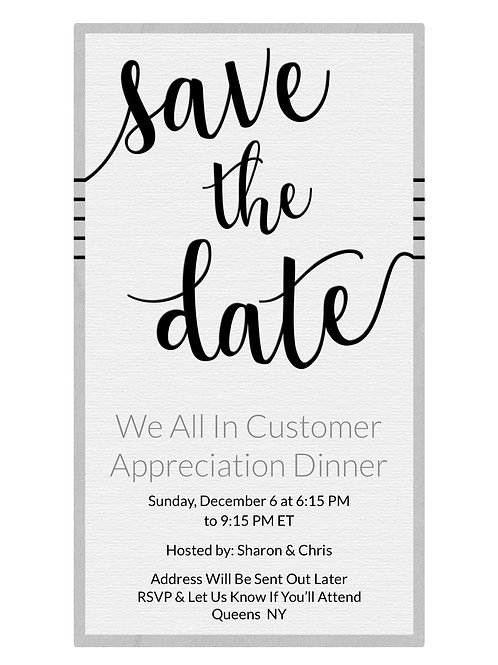 WE ALL IN Customer Appreciation Dinner