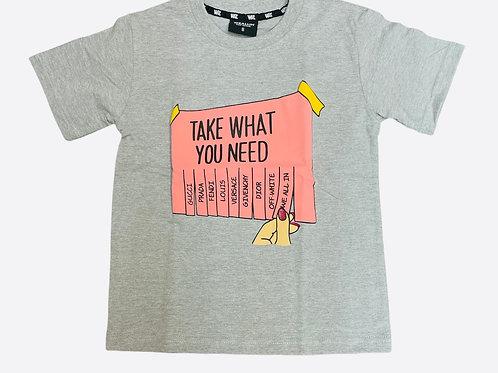 Take What You Need T-shirt (Kids)