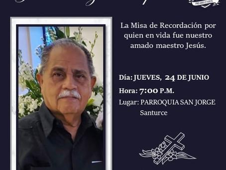 Misa de Recordación - Prof. Jesús Ortiz