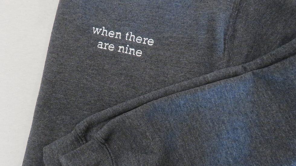 When There Are Nine Sweatshirt Embroidered Sweatshirt