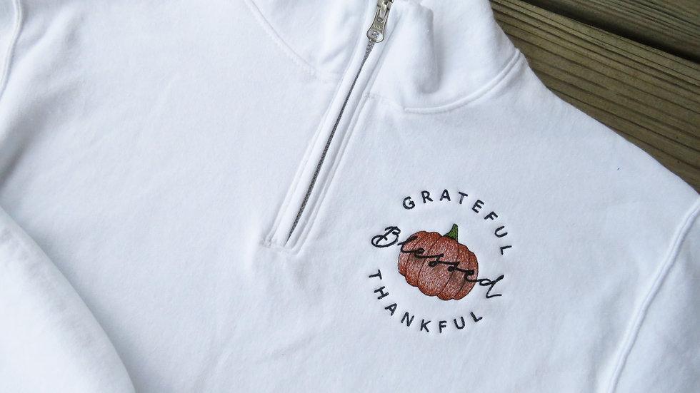 Grateful Thankful and Blessed Thanksgiving Fall Quarter Zip Sweatshirt