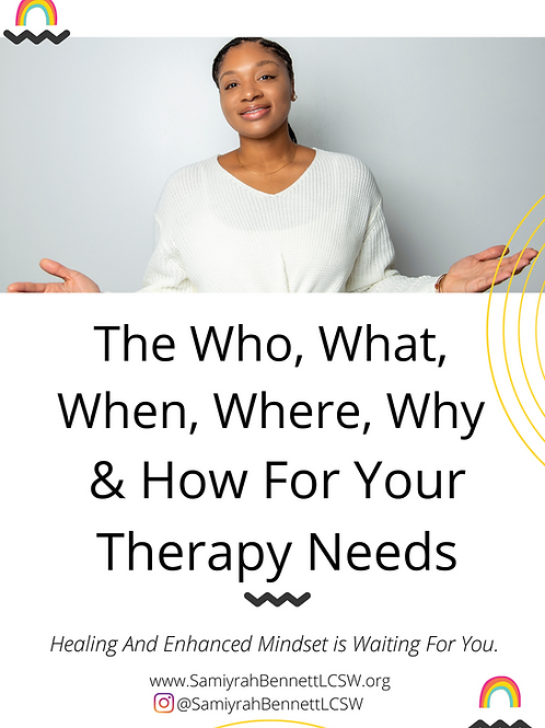The Who, What, When, Where, Why & How For Your Therapy Needs