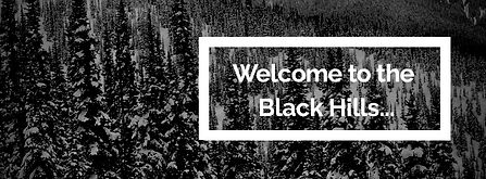 Welcome to the Black Hills.png