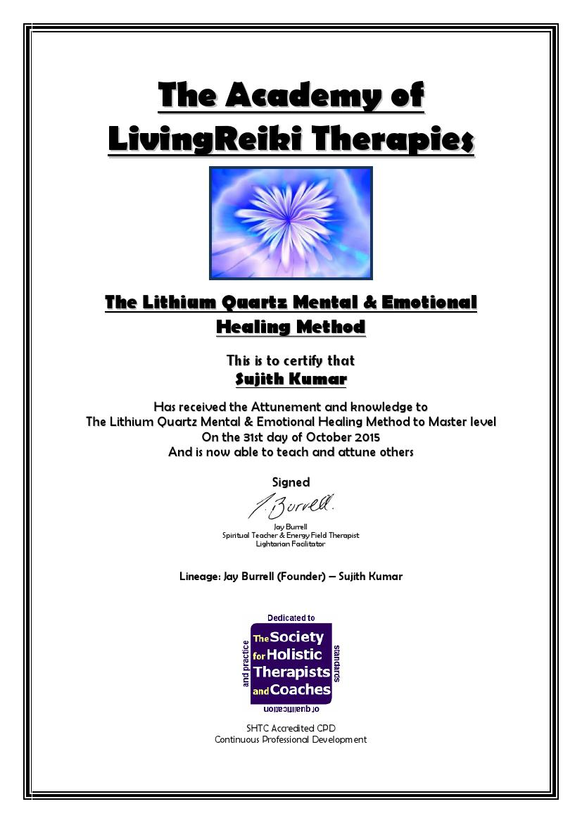 The Lithium Quartz Mental & Emotional Healing Method Certificate with Lineage