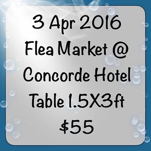 3 Apr'16 - Flea Market at Concorde Hotel