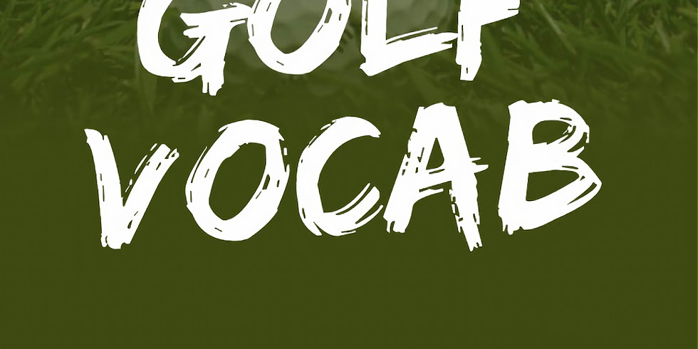 Golf Vocabulary & Terminology