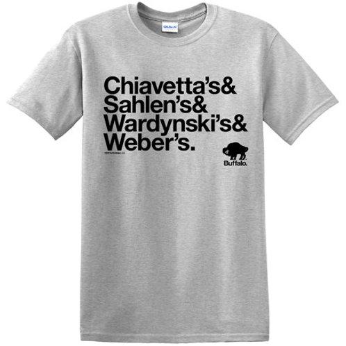 CHIAVETTA'S & SAHLEN'S & WARDYSNKI'S & WEBER'S T-SHIRT