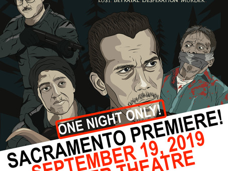 Sacramento Film & Music Fest - Our home premiere!
