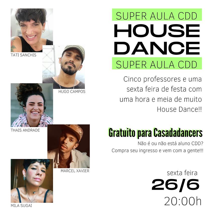 Super Aula CDD - House Dance