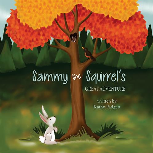 Sammy Squirrel's Great Adventure