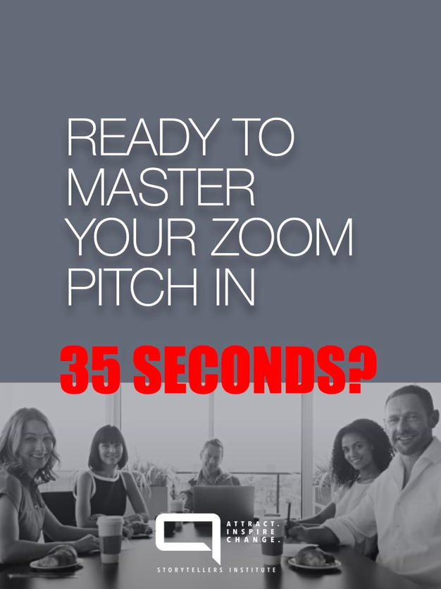 HOW TO MASTER YOUR ZOOM INVESTOR PITCH IN 35 SECONDS.