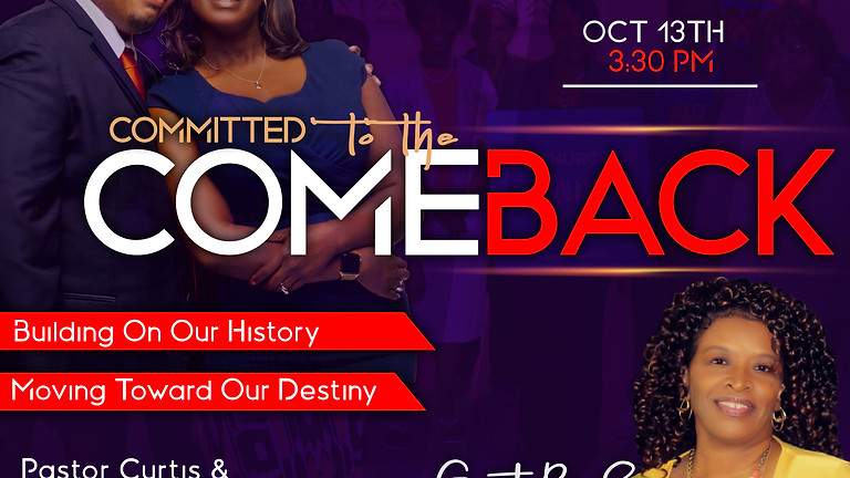 """""""Committed to The Comeback"""" Campaign Service"""