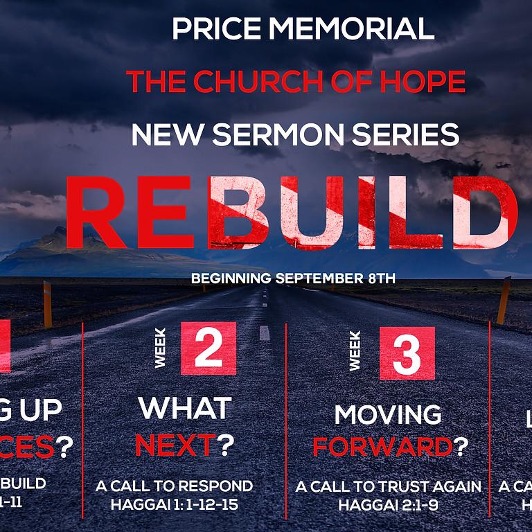"New Sermon Series - ""REBUILD"""