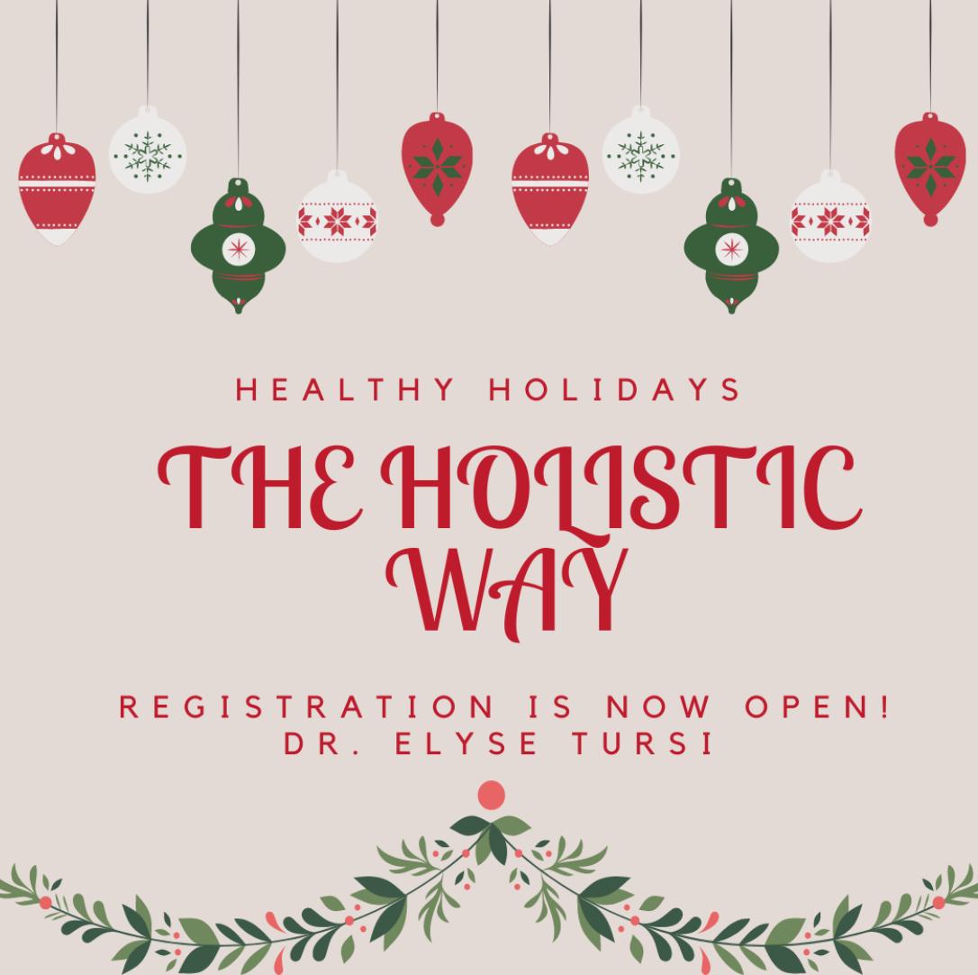 Healthy Holidays; the holistic way