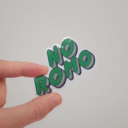 No ROMO | Glossy Sticker