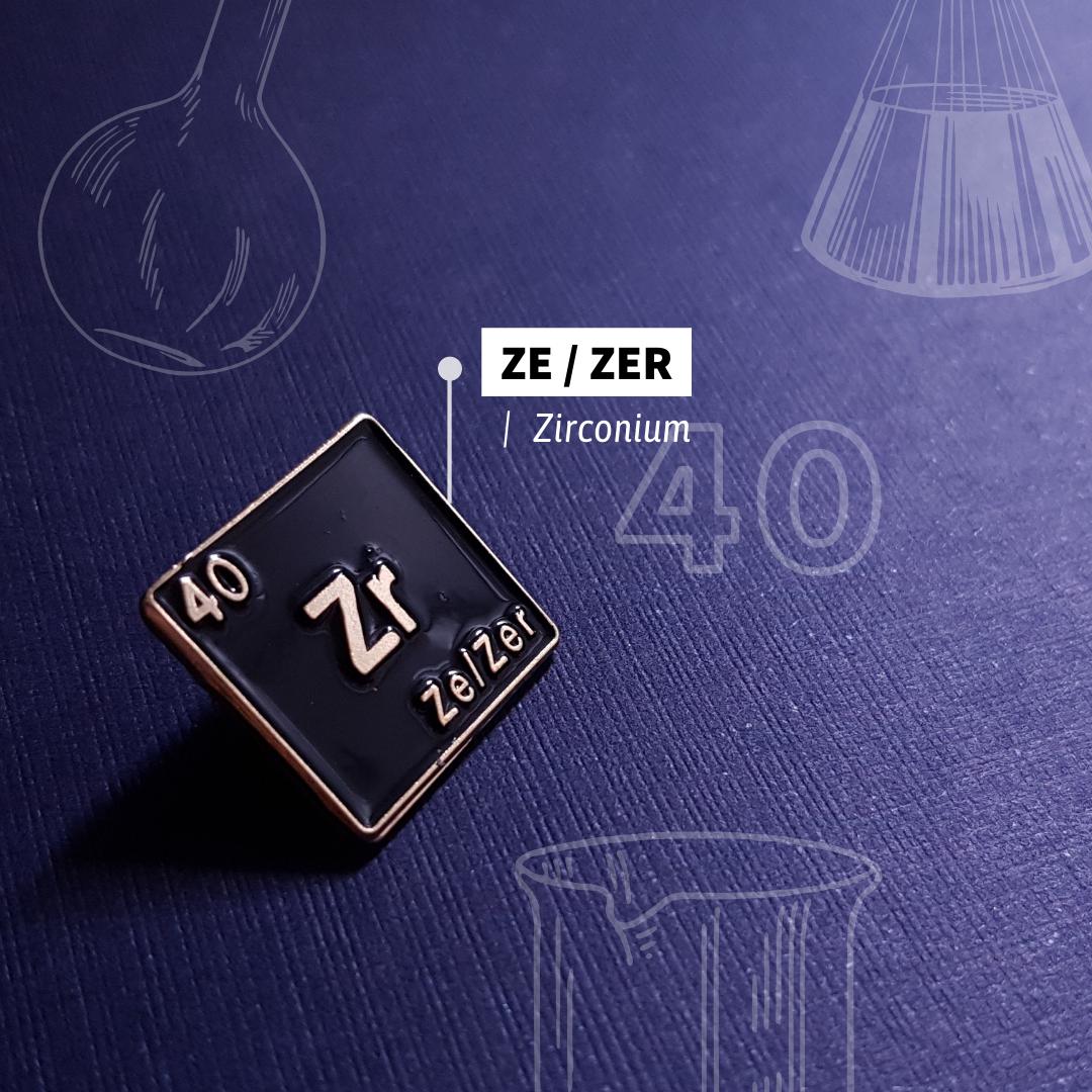 16 ZE Zer Zirconium