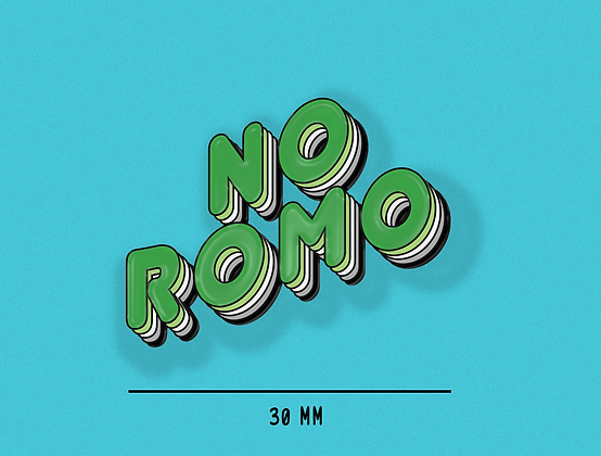 PREORDER No ROMO | Badge